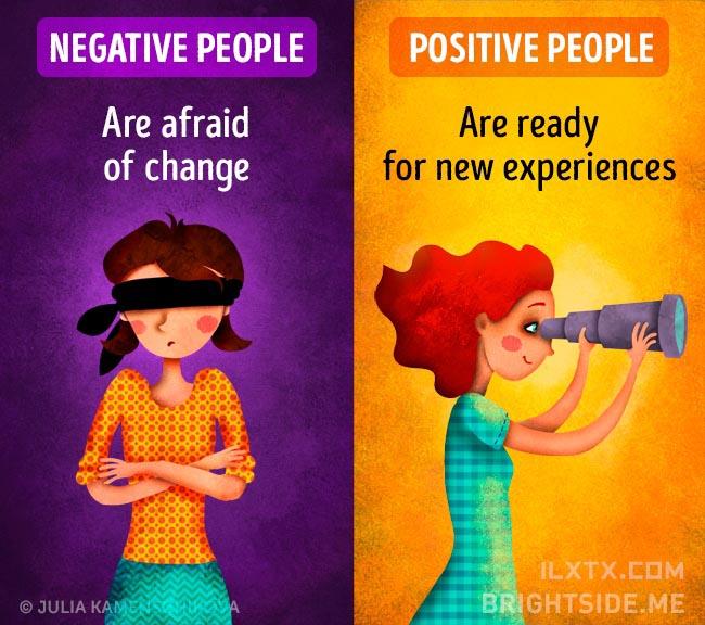 1. 负面的人害怕改变,正面的人则欢迎新的机会到来